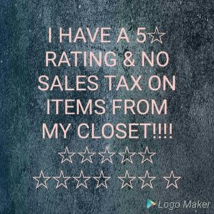 Other - 5☆Rating &No SALES TAX ON MY CLOSET!
